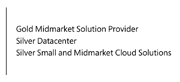Gold Midmarket Solution Provider | Silver Datacenter | Silver Small and Midmarket Cloud Solutions