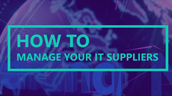 How to manage IT suppliers